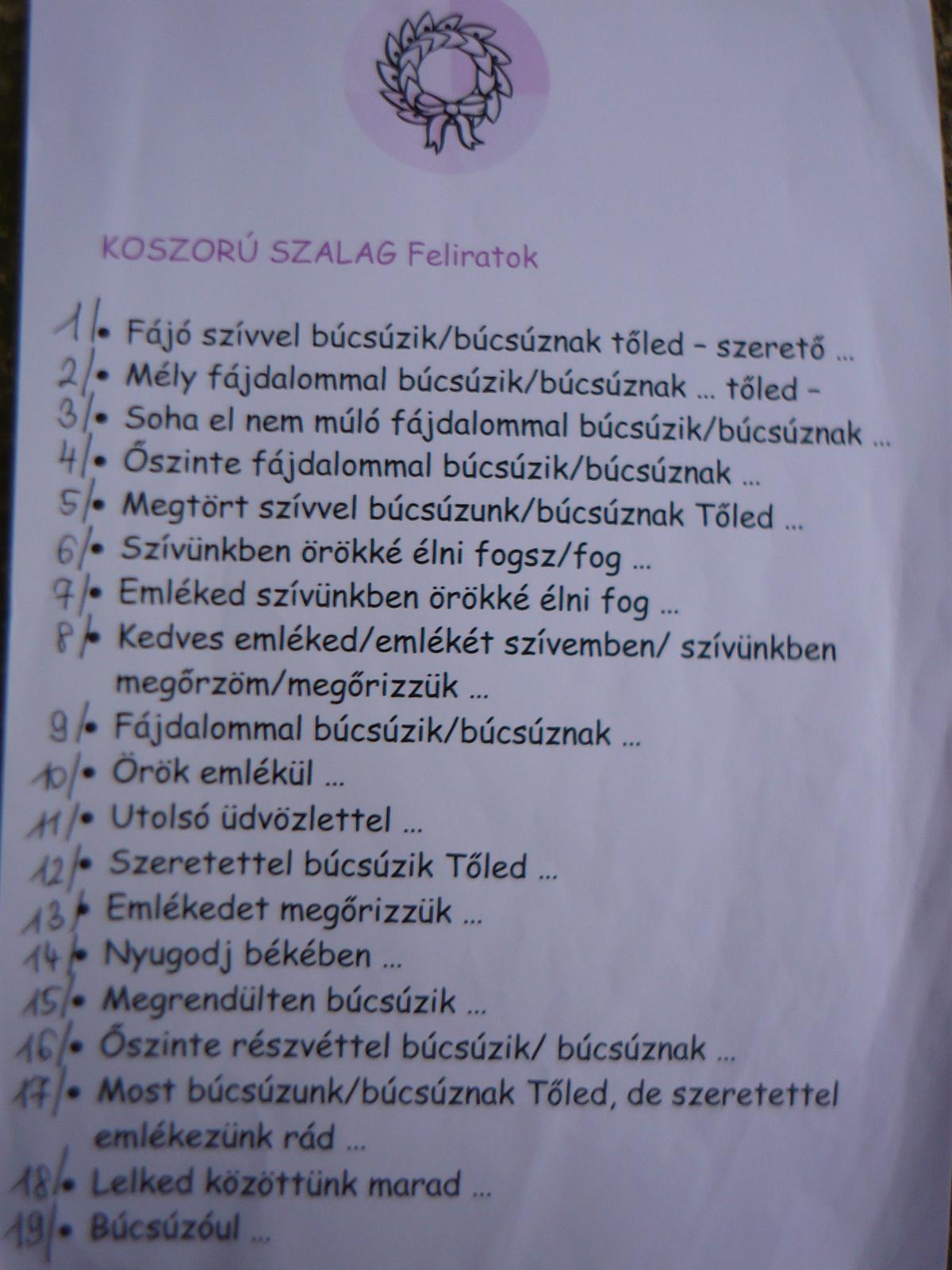 Sírcsokor, Koszorú szalag -FELIRATOK I.-